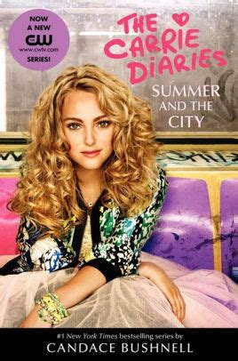 Carrie Diaries Tv Tie In by Summer And The City A Carrie Diaries Tv Tie In Edition By