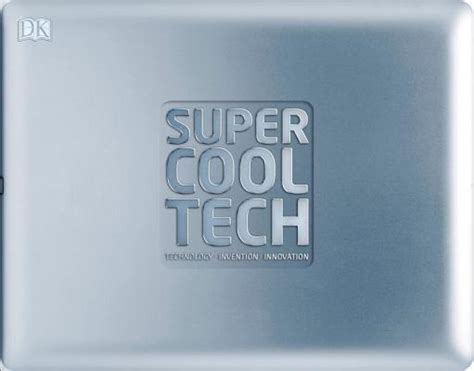awesome technologies inc super cool tech hardcover copperfield s books inc