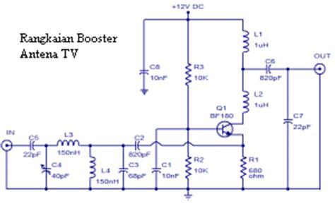 membuat rangkaian antena tv rangkaian booster antena tv belajar tentang elektronika