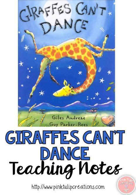 giraffes cant dance b018h9jvsc picture story book of the week giraffes can t dance teacher review for giraffes can t dance