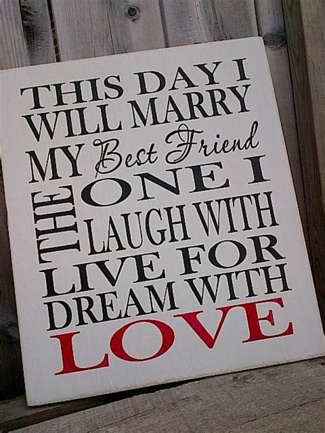 This Day I Will Marry My Best Friend wooden sign by
