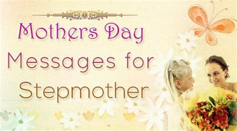 day messages for mothers day messages for stepmother happy mother s day