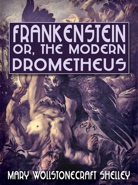 eternal frankenstein books 20 quot wollstonecraft shelley frankenstein or modern