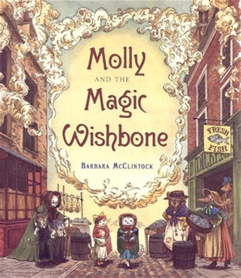 molly and the magic wishbone by barbara mcclintock reviews discussion bookclubs lists