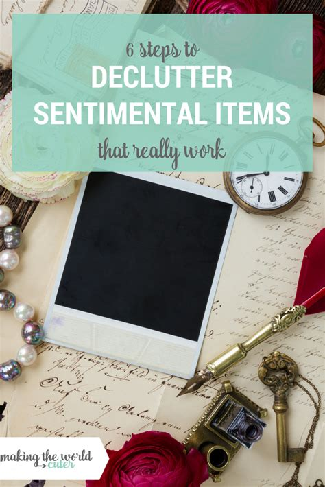 decluttering sentimental items making the world cuter i believe in clearing the clutter