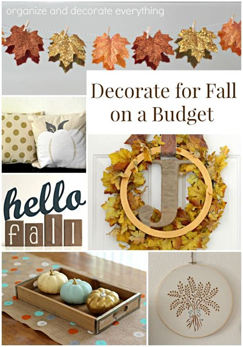 decorate for fall on a budget decorate for fall on a budget organize and decorate