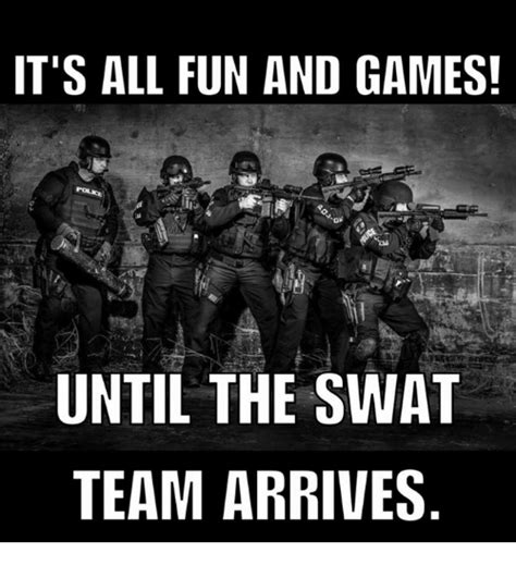 Swat Meme - funny fun and games memes of 2017 on sizzle