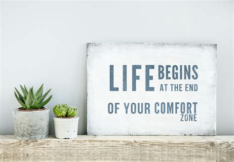 life begins when you get out of your comfort zone life begins at the end of your comfort zone mom central