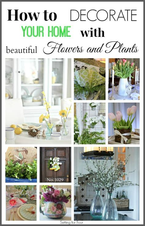 how to decorate home with flowers how to decorate with spring flowers and plants setting