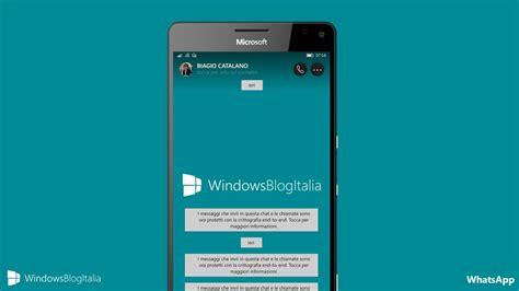 app per windows mobile whatsapp ridisegna la chat dell app per windows mobile