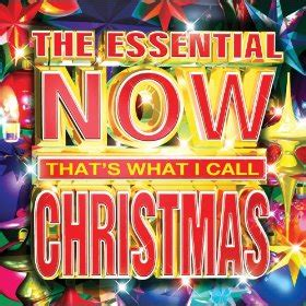 hot the essential now that s what i call christmas album
