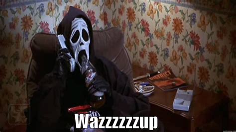 Scream Wazzup Meme - scary movie scream quickmeme