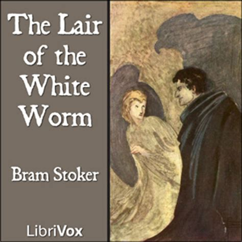 Listen To Lair Of The White Worm By Bram Stoker At