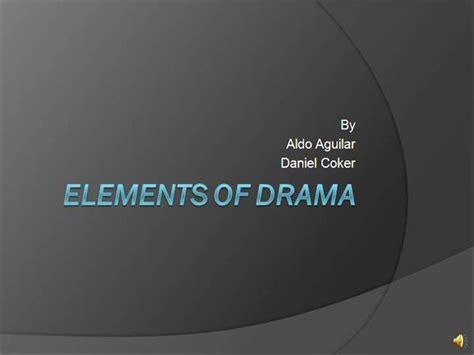 Elements Of Drama Authorstream Drama Powerpoint