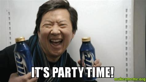 Meme Time - it s party time make a meme