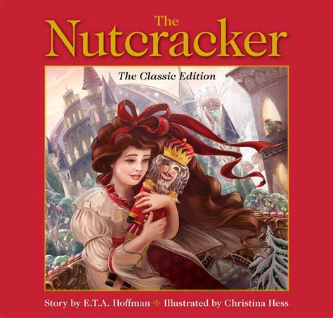 nutcracker picture book the nutcracker book by e t a hoffman hess