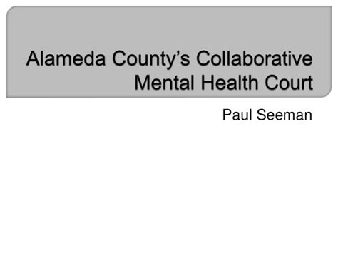 Alameda County Court Search Alameda County S Collaborative Mental Health Court