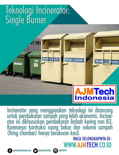 teknologi incinerator single burner ajmtech