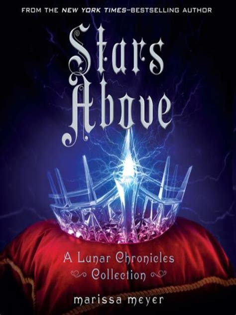 stars above a lunar 1250106648 the lunar chronicles once upon a bookshelf
