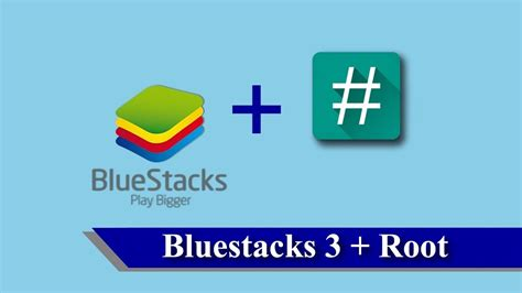 bluestacks jailbreak bluestacks 3 как получить root май 2018 bluestacks 3