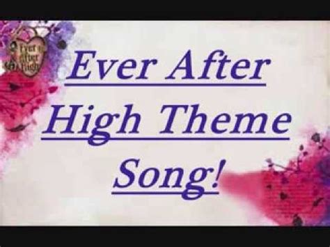 theme songs ever after high ever after high theme song lyrics car interior design