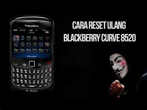 Reset Ulang Blackberry Apollo | cara reset ulang blackberry curve 8520 youtube