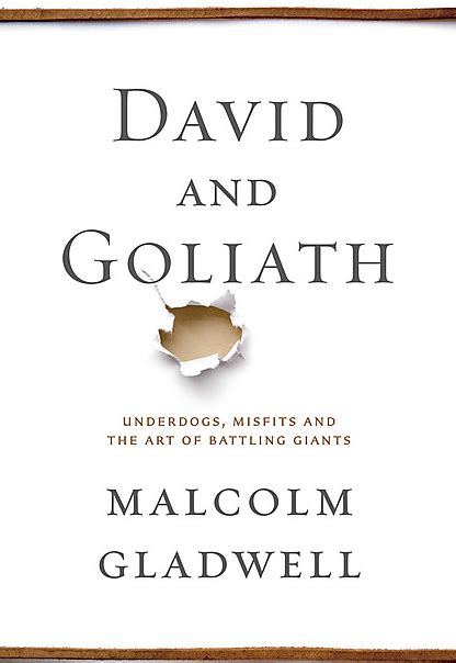 david and goliath underdogs misfits and the art of book review david and goliath underdogs misfits and