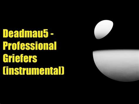 deadmau5 professional griefers lyrics youtube deadmau5 professional griefers instrumental hd youtube