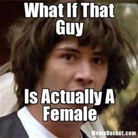 That Guy Meme - what if jokes kappit