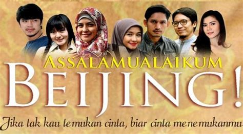 film full movie assalamualaikum beijing download film assalamualaikum beijing full movie waroeng