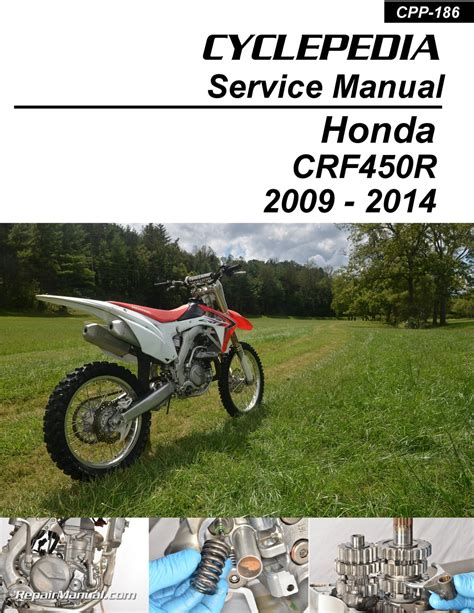 motocross bike repairs honda crf450r 2009 2014 motorcycle service manual by