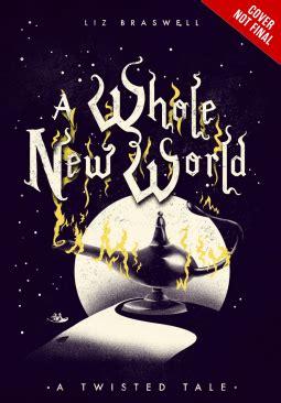 disney twisted tales a whole new world novel a whole new world a twisted tale 1 by liz braswell