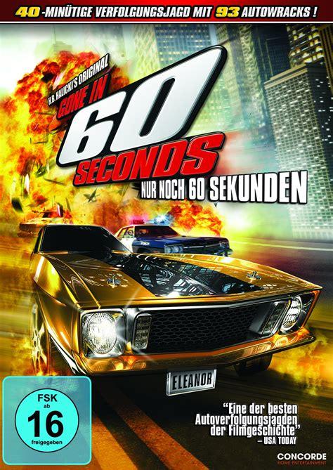 Nur Noch 60 Sekunden Auto by In 60 Seconds Nur Noch 60 Sekunden