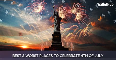 this is your ultimate 4th 2017 s best worst places to celebrate 4th of july