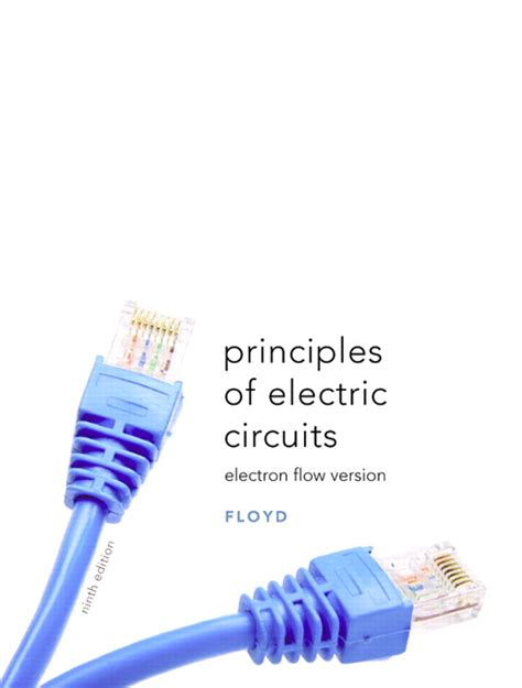 electric circuits 9th floyd principles of electric circuits electron flow