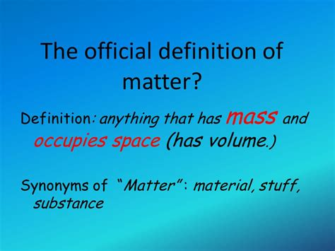 what is matter meaning of what is the universe made ppt