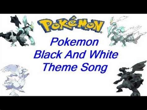 themes in long black song full download pok mon black white theme song lyrics