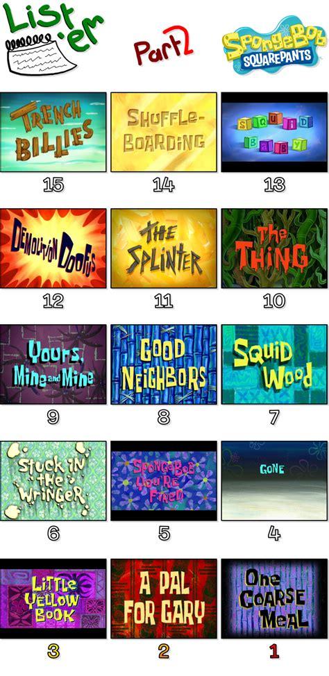 list of with a episodes list em 2 top 30 worst spongebob episodes pt 2 by gatlinggroink58 on deviantart