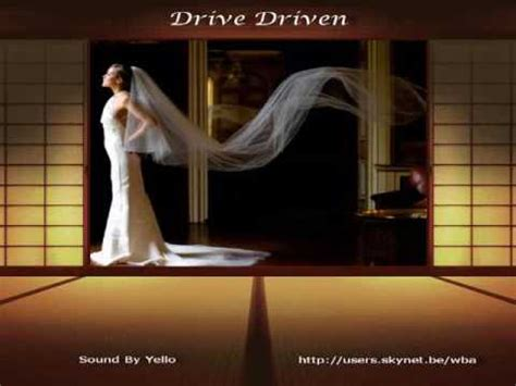 drive yello yello drive driven pps by wilfried braem youtube