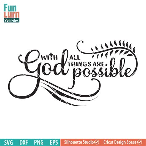 All Things Possible with god all things are possible funlurn svg