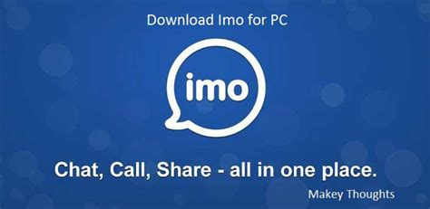 imo windows 10 download download official imo for pc laptop on windows 10 7 8 8 1