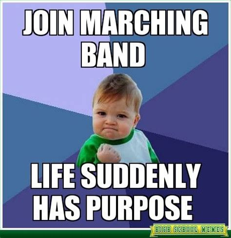 Band Kid Meme - 17 best images about drum marching band party ideas on