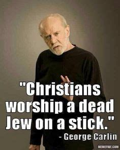 George Carlin Meme - atheist on pinterest atheism religion and christianity