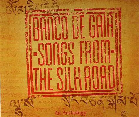 banco de gaia banco de gaia songs from the silk road vinyl at juno records