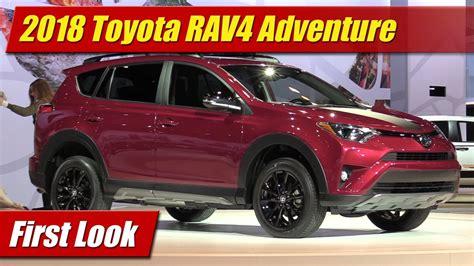 toyota adventure price 2018 toyota rav4 adventure look doovi