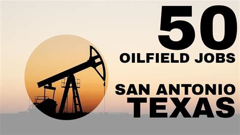 san antonio matures 50 50 oilfield jobs san antonio oilfield1