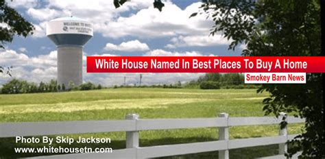 white house named in best places to buy a home