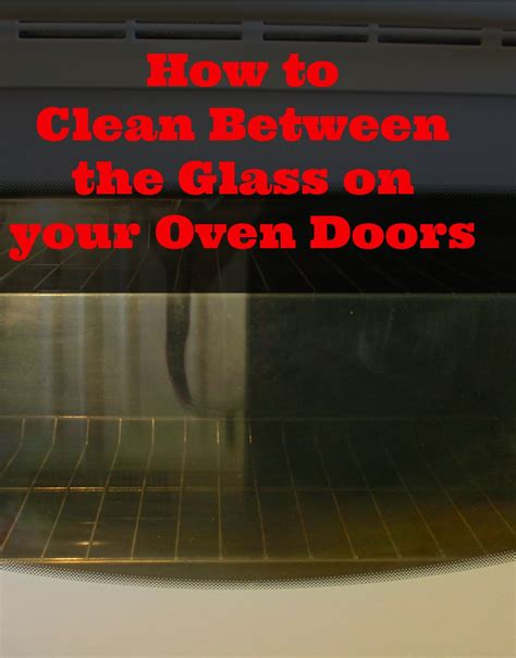 How To Clean Glass Door On Oven how to clean glass oven doors new house new home