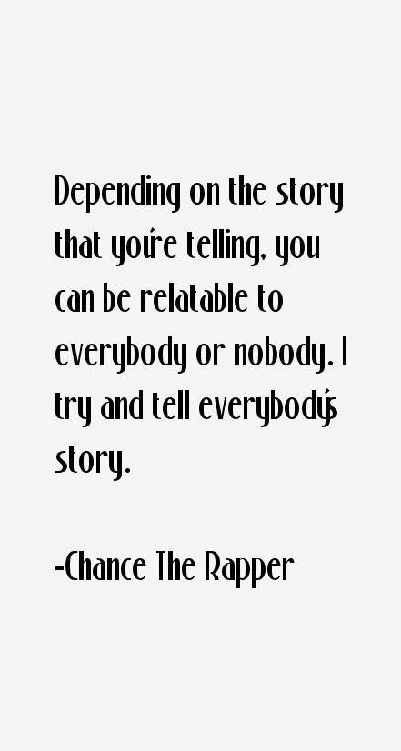 coloring book chance the rapper quotes chance the rapper quotes sayings