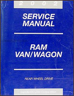 automotive service manuals 2002 dodge ram van 1500 spare parts catalogs 2002 dodge ram van wagon repair shop manual original b1500 b3500